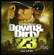 Down and Dirty, Vol. 23 [Explicit Content] , DJ Bobby Black