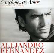 Canciones de Amor , Alejandro Fernandez