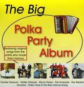 The Big Polka Party Album , Various Artists