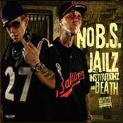 Jailz Institutionz & Death