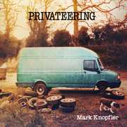 Privateering , Mark Knopfler