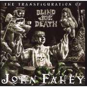 Transfiguration of Blind Joe Death [Import]