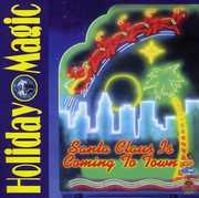 Holiday Magic /  Santa Claus Is