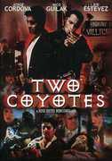 Two Coyotes , Danny De La Paz
