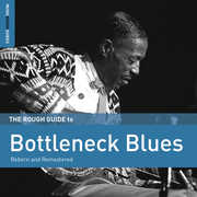 Rough Guide to Bottleneck Blues (Second Edition) , Rough Guide to Bottleneck Blues (Second Edition)