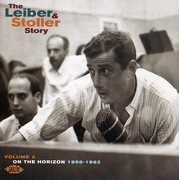 The Leiber and Stoller Story, Vol. 2: On The Horizon 1956-1964 [Import]