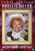 Comic Legends: Phyllis Diller - Not Just Another Pretty Face , Phyllis Diller