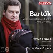Violin Concerto 1 & 2 & Viola Concerto , James Ehnes