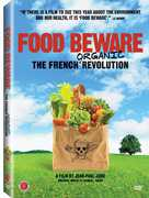 Food Beware: The French Organic Revolution , P rico L gasse