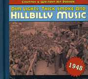1948-Dim Lights Thick Smoke & Hilbilly Music Count , Various Artists
