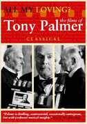 All My Loving: The Films of Tony Palmer: Classical , Anthony Burgess
