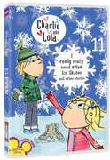 Charlie and Lola: Volume 11: I Really Really Need Actual Ice Skates , Ryan Harris