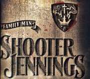 Family Man , Shooter Jennings