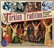 Turkish Tradition-Masterpieces Of Turkish Musical Culture , Various Artists