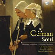 German Soul: Devotional Music from 17th-Century , Juan de la Rubia