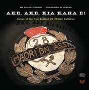 Songs of the New Zealand 28 (Maori) Battalion