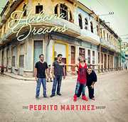 Habana Dreams , The Pedrito Martinez Group