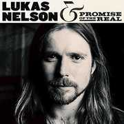 Lukas Nelson & Promise Of The Real , Lukas Nelson & Promise of the Real