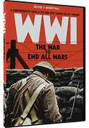 WWI: The War to End All Wars