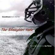 The Slaughter Rule (Original Soundtrack)