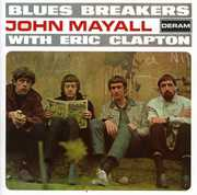 Blues Breakers with Eric Clapton , John Mayall