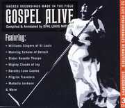 Gospel Alive: Sacred Recordings Made In The Field , Various Artists