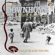 The Downhome Blues Sessions, Vol. 5: Back In The Alley 1949-1954 [Import]