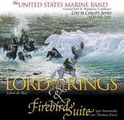 Lord of the Rings & Firebird , United States Marine Band
