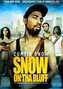 Snow on Tha Bluff , Curtis Lockett