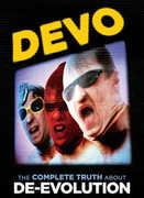 Devo: The Complete Truth About De-Evolution , Devo
