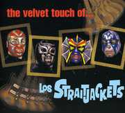 Velvet Touch of los Straitjackets , Los StraitJackets