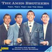 The They, They, They Are The Ones [Import] , The Ames Brothers