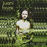 La Flor Salvaje [Import] , Juani Favre