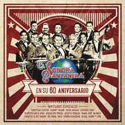 La Sonora Santanera En Su 60 Aniversario , Sonora Santanera