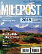 The MILEPOST 2019: Alaska Travel Planner (71st Edition)