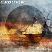 Burn The Ships , Blacktop Mojo