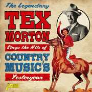 Legendary Tex Morton: Sings The Hits Of Country Music's Yesteryear [Import] , Tex Morton