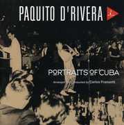 Portraits of Cuba , Paquito d'Rivera
