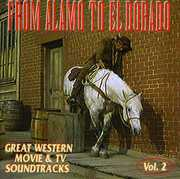 From Alamo to El Dorado: Great Western & TV Soundtracks: Volume 2