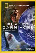 Planet Carnivore: Sharks and Lions , Alec Baldwin