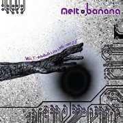 Melt-Banana Lite Live Ver 0.0