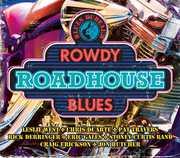 Blues Bureau's Rowdy Roadhouse Blues /  Various