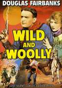 Wild & Wooly , Douglas Fairbanks