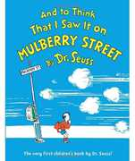 And To Think That I Saw It on Mulberry Street (Dr. Seuss, Cat in the Hat)