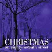 Christmas on 87th Street /  Various