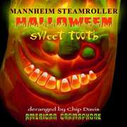 Sweet Tooth , Mannheim Steamroller
