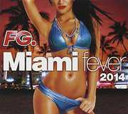Miami Fever 2014 /  Various [Import] , Various Artists