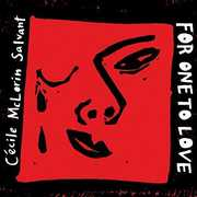 For One to Love , Cecile Salvant McLorin