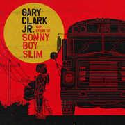 The Story Of Sonny Boy Slim , Gary Clark Jr.