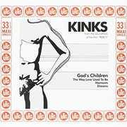 Gods Children , The Kinks